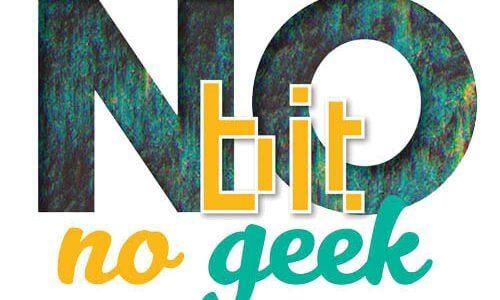 No Bit No Geek